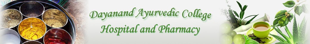 Dayanand Ayurvedic College Hospital and Pharmacy